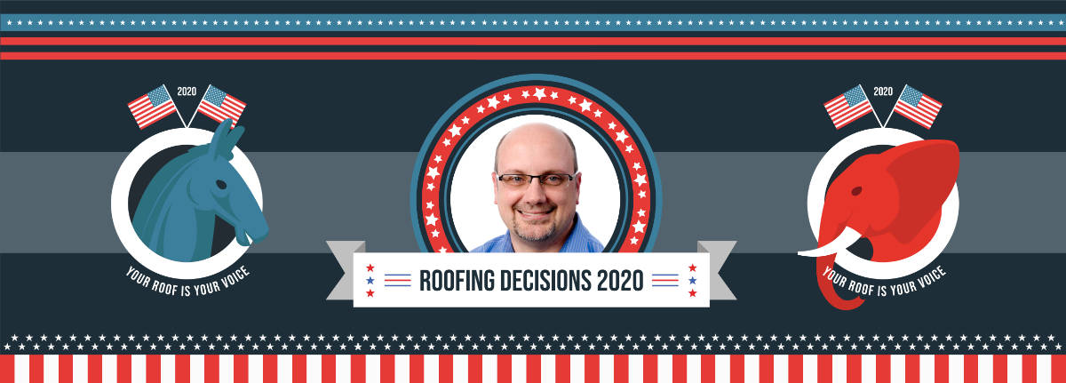 Roofing Decisions 2020